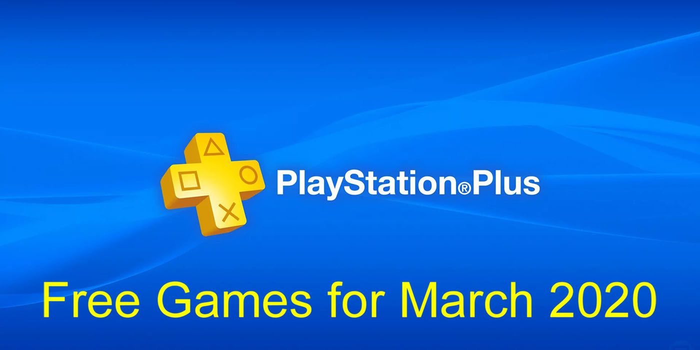 PS Plus Free Games for March 2020 Should Include [SPOILER]