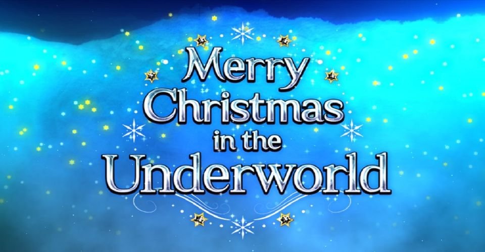 Fgo Christmas 2020 Rerun Fate/Grand Order: Merry Christmas in the Underworld Rerun Guide