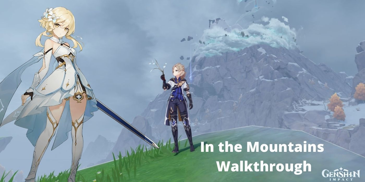 Genshin Impact In The Mountains Quest Walkthrough Game Rant