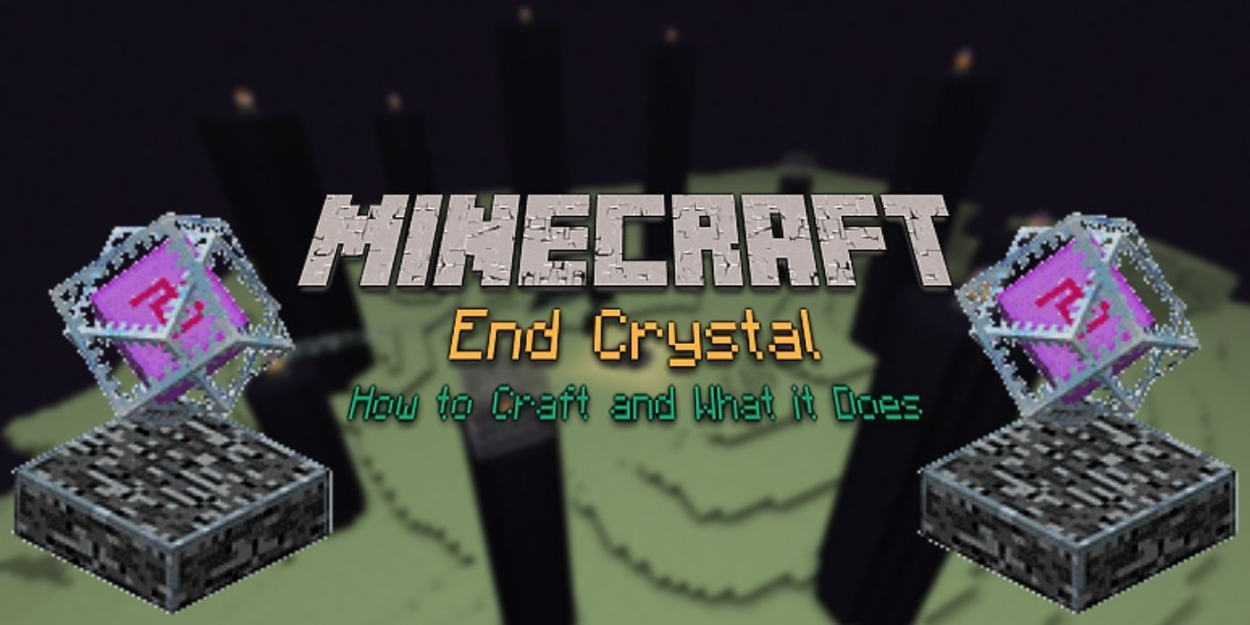 Minecraft: How to Make End Crystals | Game Rant